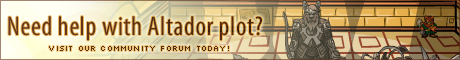 Need help? Visit our Altador Plot Community Forum!